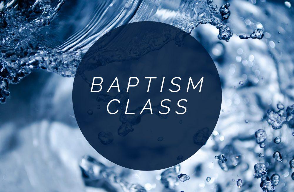 Baptism Class part 1